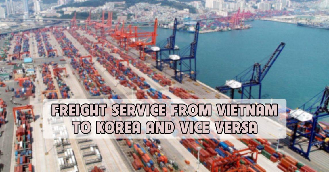 fregight service from vietnam to korea