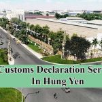 Customs Declaration Service In Hung Yen